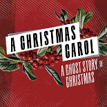 A Christmas Carol – A Ghost Story of Christmas